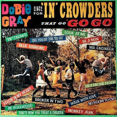 Dobie Gray - Sings For In Crowders That Go Go Go (Vinyl) - image 1 of 1