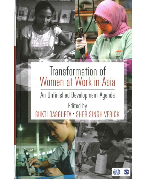 Transformation of Women at Work in Asia : An Unfinished Development Agenda (Hardcover) - image 1 of 1