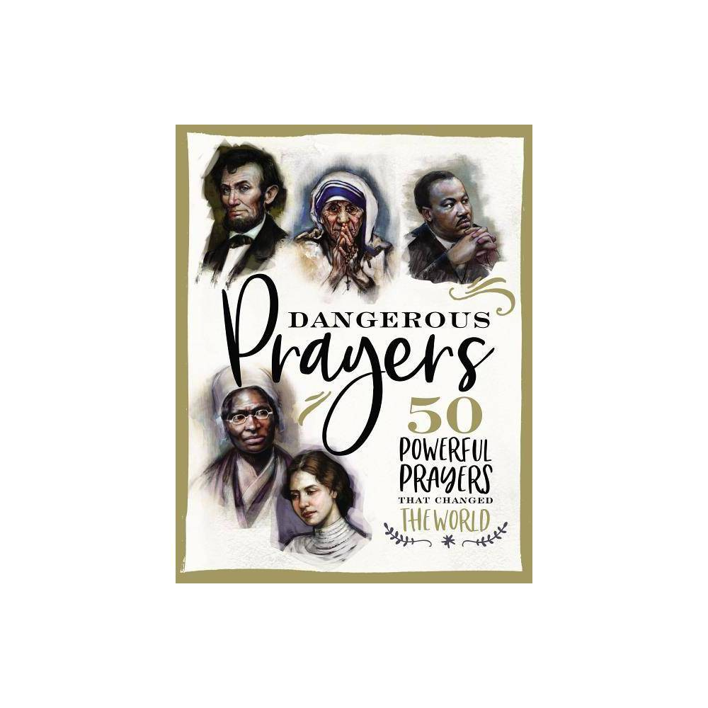 Dangerous Prayers By Susan Hill Hardcover