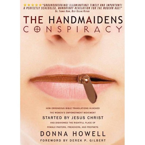 The Handmaidens Conspiracy - by  Donna Lee Howell (Paperback) - image 1 of 1