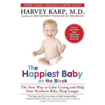 The Happiest Baby on the Block - 2nd Edition by Harvey Karp (Paperback)
