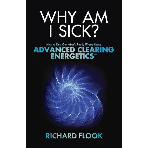 Why Am I Sick? - by  Richard Flook (Paperback) - image 1 of 1