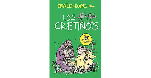 Los cretinos / The Twits (Paperback) (Roald Dahl) - image 1 of 1