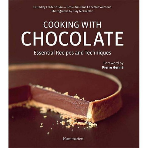 Cooking with Chocolate - by  Frederic Bau (Hardcover) - image 1 of 1