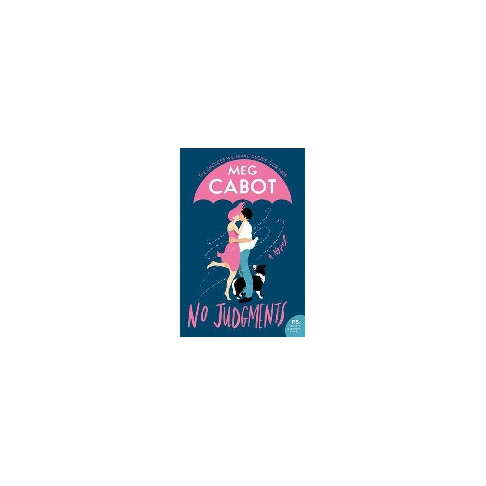No Judgments - by Meg Cabot (Hardcover)
