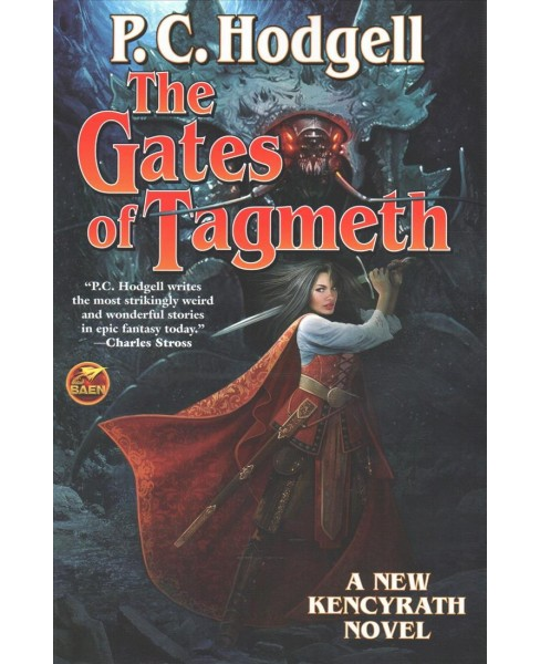 Gates of Tagmeth (Paperback) (P. C. Hodgell) - image 1 of 1