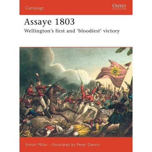 Assaye 1803 - (Campaign) by  Simon Millar (Paperback) - image 1 of 1