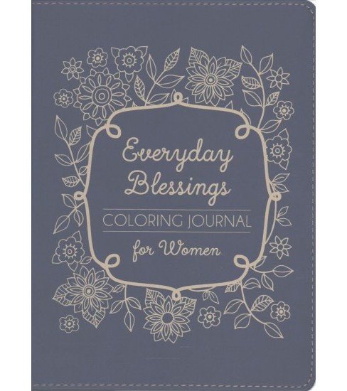 Everyday Blessings Coloring Journal for Women : Leather Journal -  (Paperback) - image 1 of 1