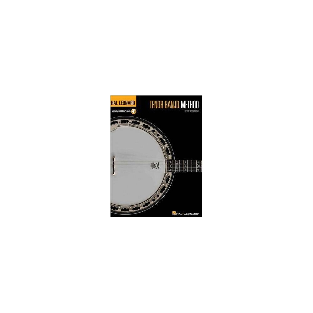 Hal Leonard Tenor Banjo Method : Includes Digital Download - by Fred Sokolow (Paperback)