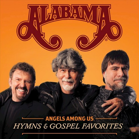Alabama - Angels Among Us: Hymns & Gospel Favorites (CD) - image 1 of 1