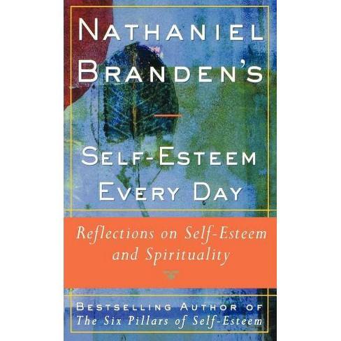 Nathaniel Brandens Self-Esteem Every Day - (Paperback) - image 1 of 1