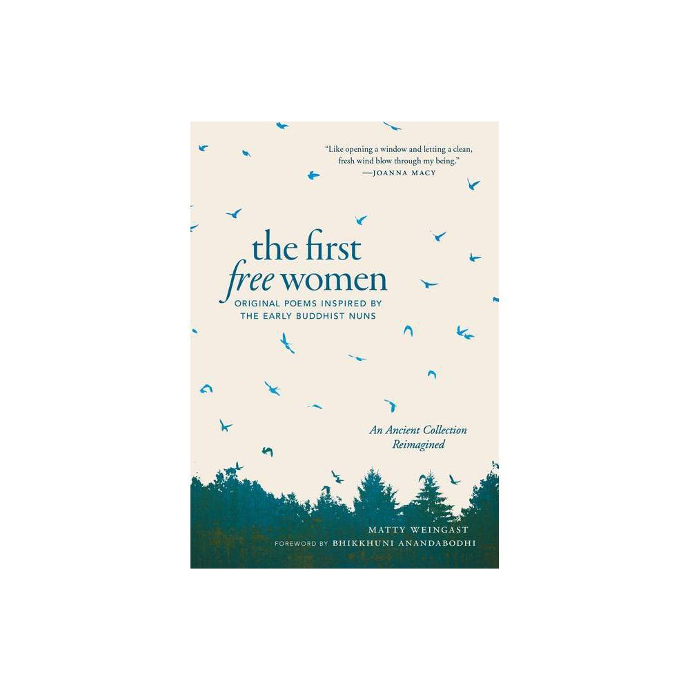 The First Free Women By Matty Weingast Paperback