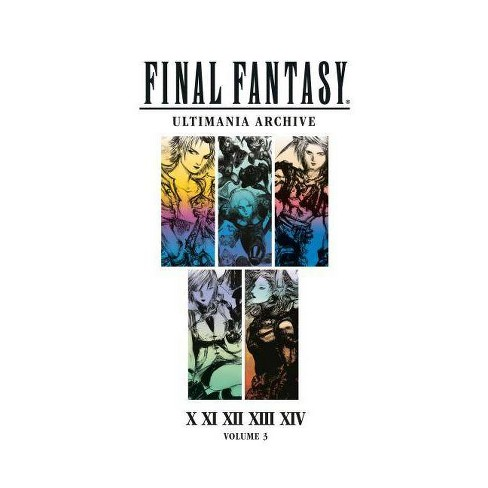 Final Fantasy Ultimania Archive Volume 3 - (Hardcover) - image 1 of 1