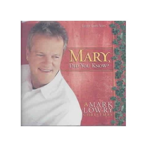 Mark Lowry - Mary, Did You Know? (CD) - image 1 of 1