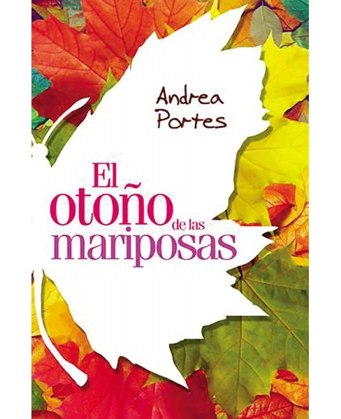 El otoño de las mariposas / The Fall of Butterflies (Paperback) (Andrea Portes) - image 1 of 1
