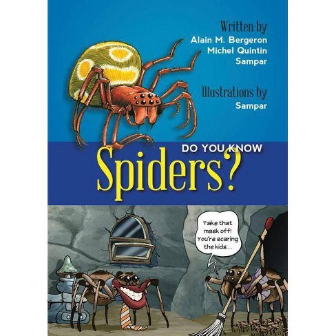 Do You Know Spiders? - (Do You Know?) by  Alain Bergeron & Michel Quitin (Paperback) - image 1 of 1