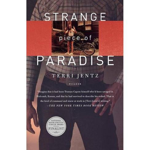 Strange Piece of Paradise - by  Terri Jentz (Paperback) - image 1 of 1