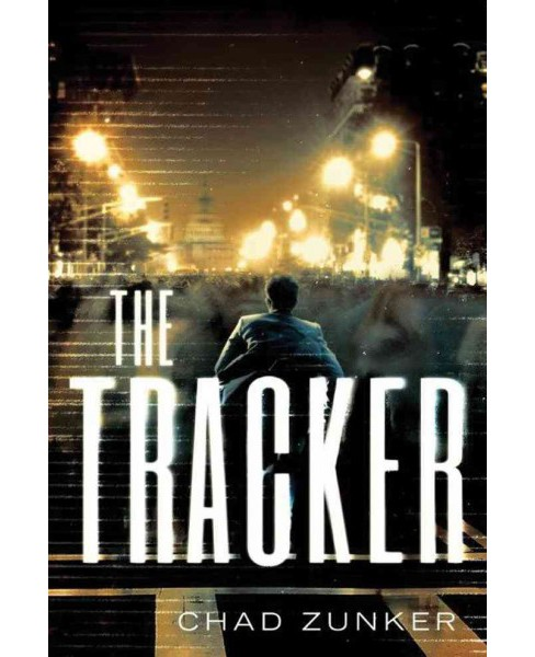 Tracker (Paperback) (Chad Zunker) - image 1 of 1