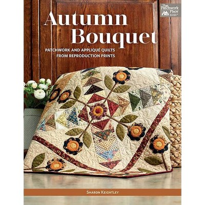 Autumn Bouquet - by Sharon Keightley (Paperback)