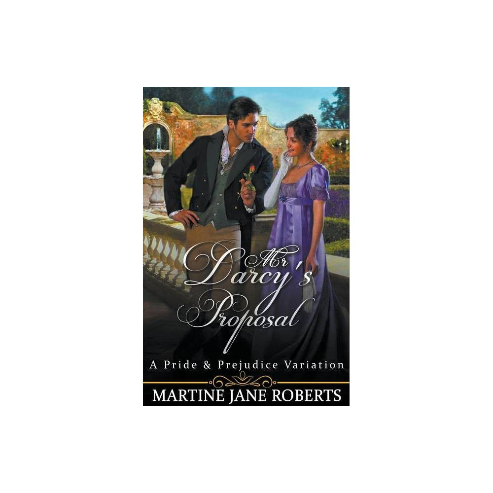Mr Darcy S Proposal By Martine Roberts Paperback