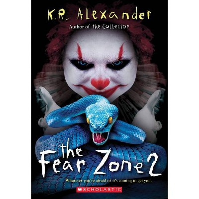 The Fear Zone 2 - by  K R Alexander (Paperback)