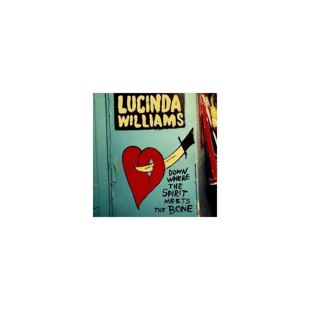 Lucinda Williams - Down Where The Spirit Meets The Bone (CD) Buy