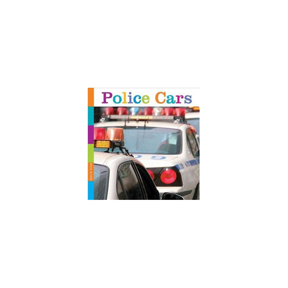 Police Cars - Reprint (Seedlings) by Quinn M. Arnold (Paperback)