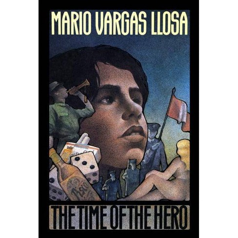 Time of the Hero - by  Mario Vargas Llosa (Paperback) - image 1 of 1