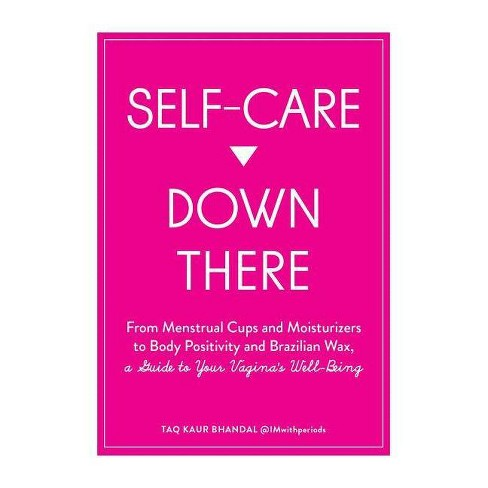 Self-Care Down There - by  Taqdir Kaur Bhandal (Paperback) - image 1 of 1