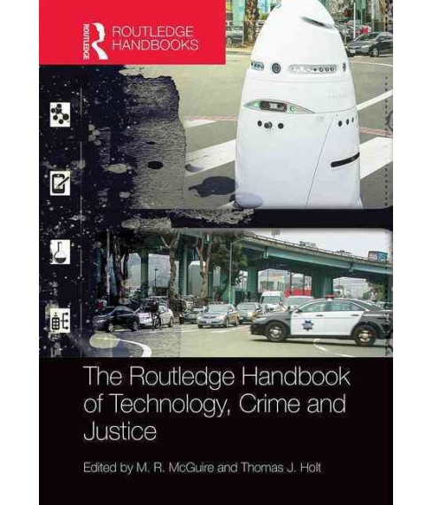 Routledge Handbook of Technology, Crime and Justice (Hardcover) - image 1 of 1