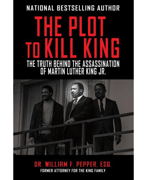 Plot To Kill King The Truth Behind The Assassination Of Martin