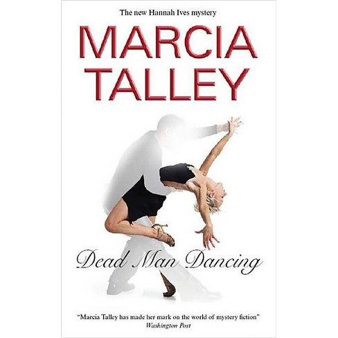 Dead Man Dancing - (Severn House Large Print) by  Marcia Talley (Hardcover) - image 1 of 1
