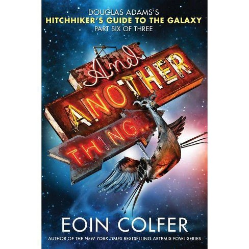And Another Thing... - by  Eoin Colfer (Paperback) - image 1 of 1
