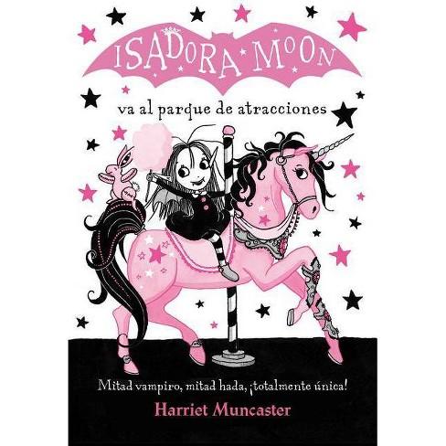 Isadora Moon Va Al Parque de Atracciones / Isadora Moon Goes to the Fair - by  Harriet Muncaster - image 1 of 1