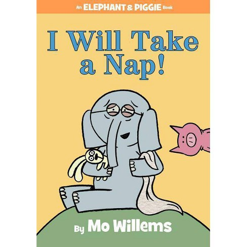 I Will Take a Nap! (Hardcover) by Mo Willems - image 1 of 1