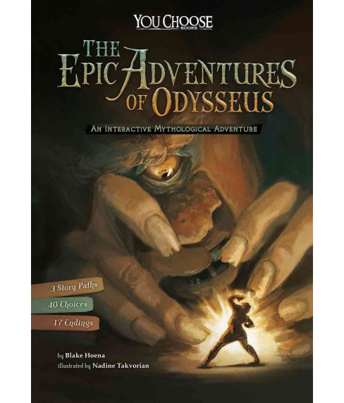 Epic Adventures of Odysseus : An Interactive Mythological Adventure (Paperback) (Blake Hoena) - image 1 of 1