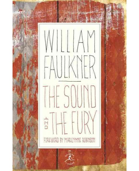 Sound and the Fury : The Corrected Text With Faulkner's Appendix - Reprint by William Faulkner - image 1 of 1