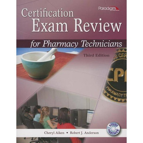 Certification Exam Review for Pharmacy Technicians - 3 Edition by  Cheryl Aiken & Robert J Anderson - image 1 of 1