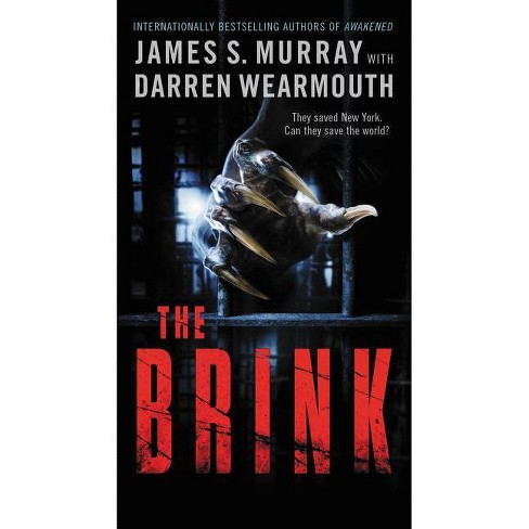 The Brink - (Awakened, 2) by  James S Murray & Darren Wearmouth (Paperback) - image 1 of 1