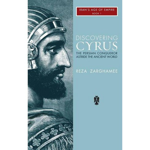 Discovering Cyrus - (1) by  Reza Zaghamee (Hardcover) - image 1 of 1