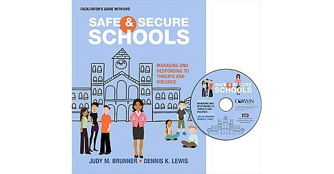 Safe and Secure Schools : Managing and Responding to Threats and Violence (Leader's Guide) (Paperback) - image 1 of 1