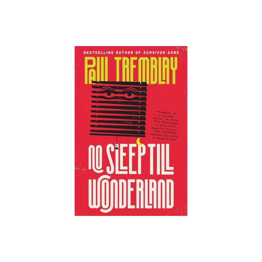 No Sleep Till Wonderland Mark Genevich By Paul Tremblay Paperback