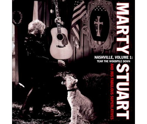 Marty stuart - Nashville vol 1:Tear the woodpile dow (CD) - image 1 of 1