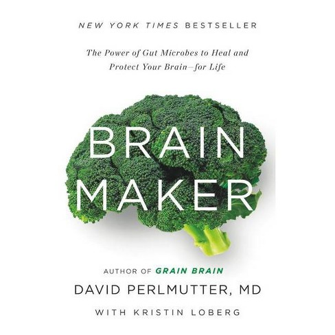 Brain Maker (Hardcover) by David Perlmutter, M.D. - image 1 of 1
