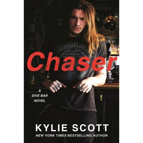 Chaser - (Dive Bar)by  Kylie Scott (Paperback) - image 1 of 1