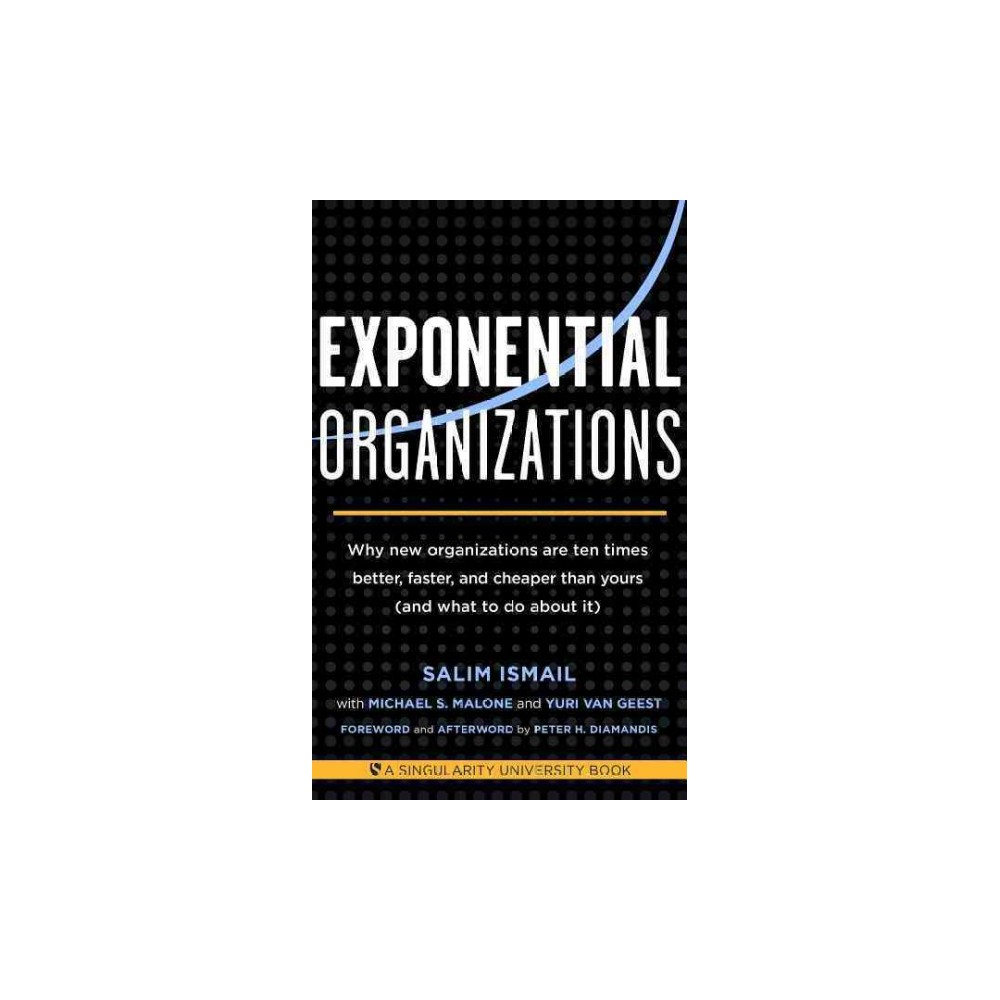 Exponential Organizations (Paperback)