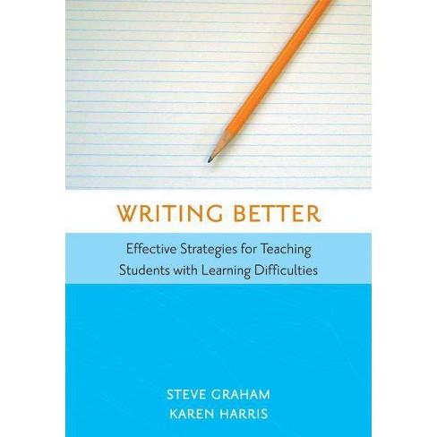 Writing Better - by  Steve Graham & Karen Harris (Paperback) - image 1 of 1