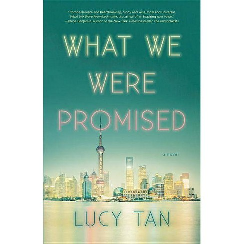 What We Were Promised - by  Lucy Tan (Hardcover) - image 1 of 1