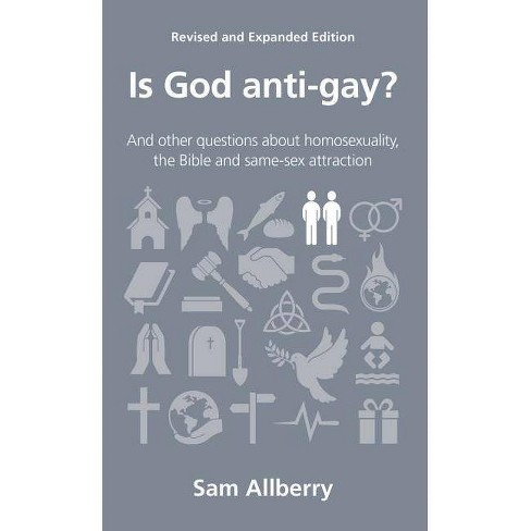Is God Anti-Gay? - (Questions Christians Ask) by  Sam Allberry (Paperback) - image 1 of 1