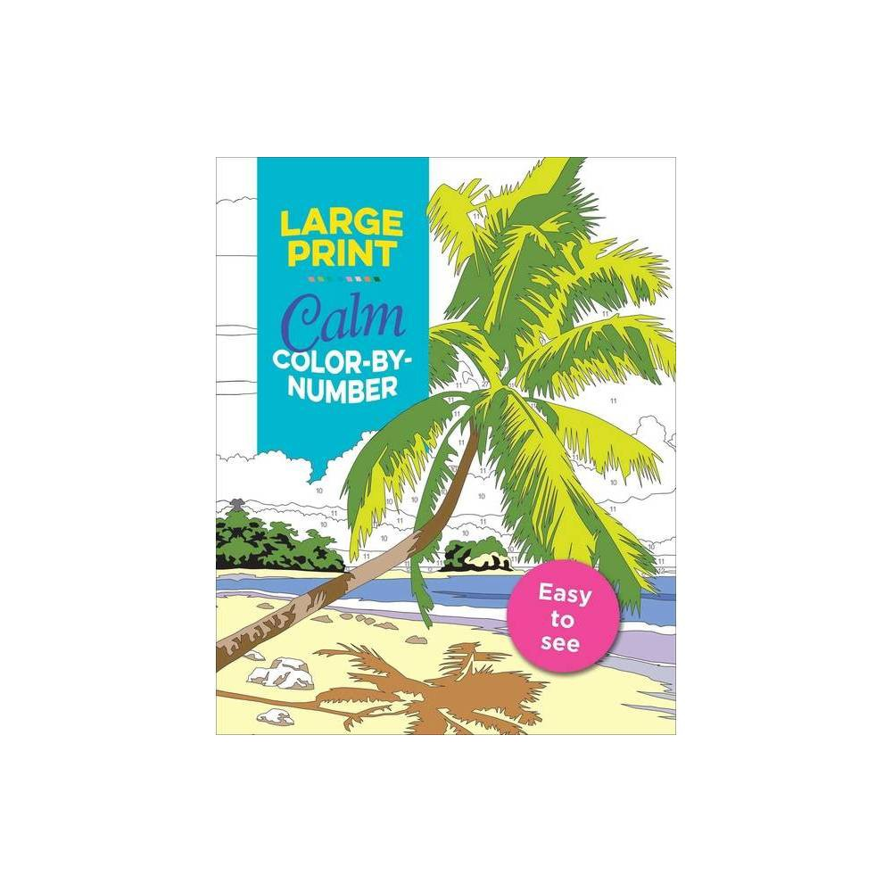 Large Print Calm Color By Number Large Print Puzzle Books Paperback